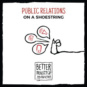 Public relations on a shoestring
